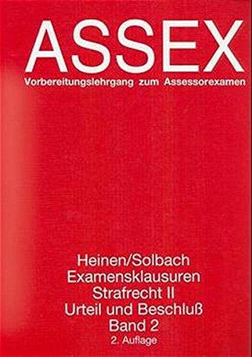 Assex, Examensklausuren Strafrecht II, Urteil und Beschluß