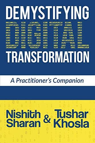 Demystifying Digital Transformation: A Practitioner's Companion