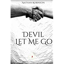Devil Let Me Go