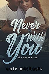 Never With You (The Never Series Book 6)