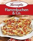 Flammkuchen & Co.: Die beliebtesten Rezepte
