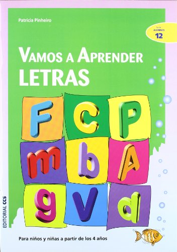 Vamos a aprender letras: Para niños y niñas a partir de los 4 años (Ciudad de las ciencias)