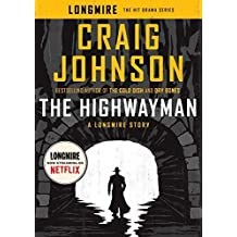 The Highwayman: A Longmire Story by Craig Johnson (2016-05-17)
