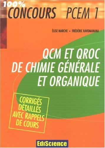 QCM et QROC de chimie générale et organique : Avec corrigés détaillés