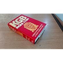K. G. B.: The Inside Story