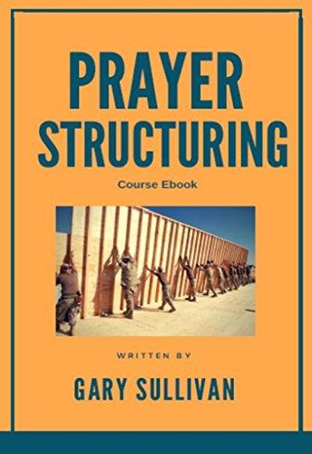 Prayer Structuring course ebook (English Edition) eBook: Gary ...