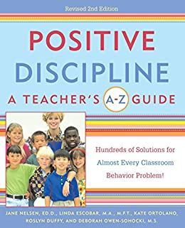 Positive Discipline: A Teacher's A-Z Guide: Hundreds of Solutions for Almost Every Classroom Behavior Problem! Descargar Epub Gratis