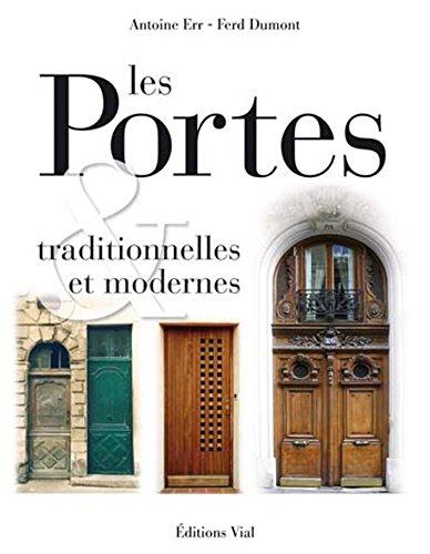 Les portes traditionnelles et modernes. Portes d'Europe par Antoine ERR