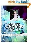 Haute Couture in Paris: Ein Blick hin...
