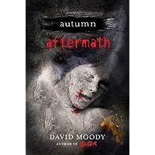 Autumn: Aftermath (Autumn series Book 5)