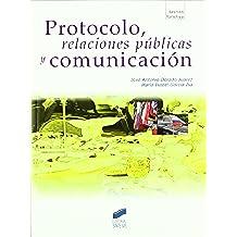Protocolo, relaciones públicas y comunicación (Gestión turística)
