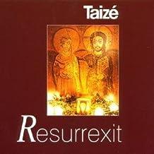 Gesänge aus Taize: Resurrexit
