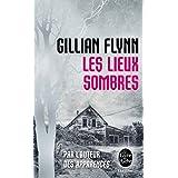 Les Lieux Sombres (Dark Places) (Ldp Thrillers)