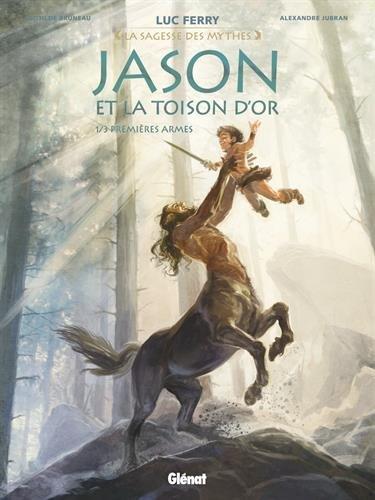 Jason et la toison d'or - Tome 01 : Premières armes par Clotilde Bruneau