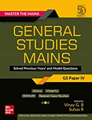 Master The Mains – General Studies Mains (GS Paper IV): Solved Previous Years' and Model Questions | UPSC