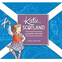 [(Katie in Scotland)] [ By (author) James Mayhew ] [October, 2014]