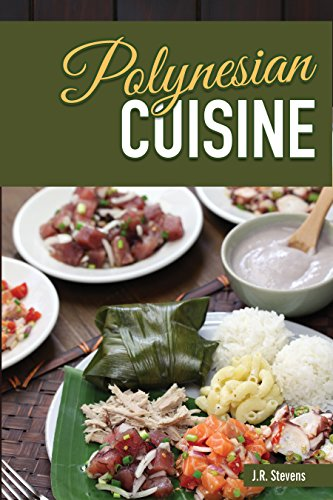 Polynesian cuisine a cookbook of south sea island food recipes polynesian cuisine a cookbook of south sea island food recipes english edition de forumfinder