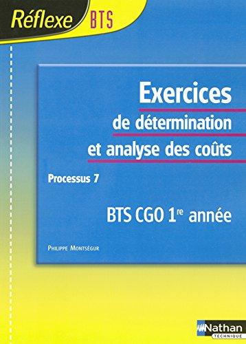 BTS CGO : Exercices de determination et analyse des coûts processus 7, 1ère année