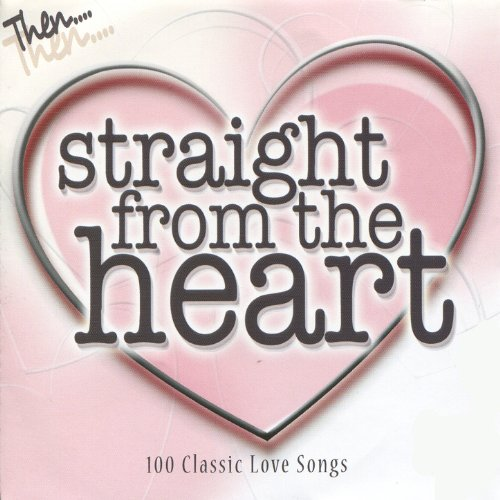Straight From the Heart - 100 ...