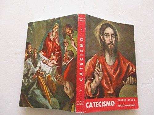 CATECISMO DE LA DOCTRINA CRISTIANA, TERCER GRADO. TEXTO NACIONAL