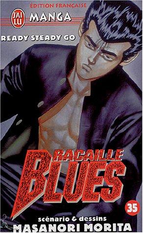 Racaille Blues, Tome 35 : Ready Steady Go par Masanori Morita