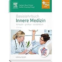 Basislehrbuch Innere Medizin: kompakt-greifbar-verständlich