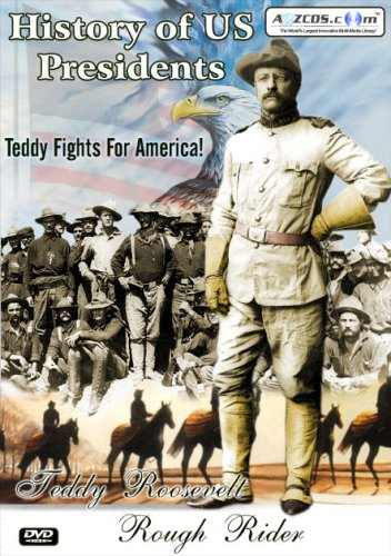 History Of US Presidents - Teddy Roosevelt - Rough Rider [UK Import]