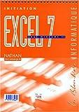 Image de EXCEL 7 SOUS WINDOWS 95. Initiation