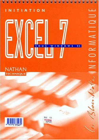 EXCEL 7 SOUS WINDOWS 95. Initiation