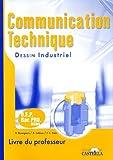 Communication technique BEP - Bac Pro MSMA : Dessin industriel Livre du professeur