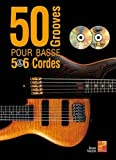 PLAY MUSIC PUBLISHING TAUZIN BRUNO - 50 GROOVES POUR BASSE 5 & 6 CORDES + DVD + CD