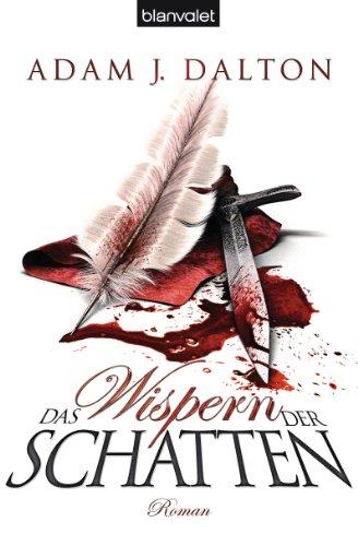 Buchseite und Rezensionen zu 'Das Wispern der Schatten: Roman' von Adam J. Dalton
