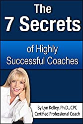 7 Secrets of Highly Successful Coaches (English Edition)