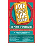 [ LIVE LONGER, LIVE HEALTHIER THE POWER OF PYCNOGENOL - THE PRACTICAL HANDBOOK OF ANTIOXIDANTS BY WALJII, HASNAIN](AUTHOR)PAPERBACK