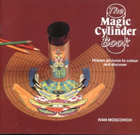 The Magic Cylinder Book: Hidden Pictures to Colour and Discover