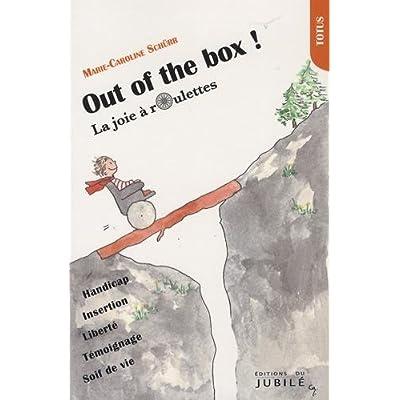 Out of the box ! La joie à roulettes