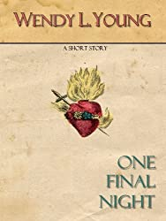 One Final Night (A Short Story) (English Edition)
