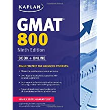 Kaplan GMAT 800: Advanced Prep for Advanced Students.