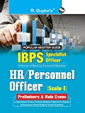 IBPS-Specialist Officers (HR/Personnel Officer) Scale-I (Preliminary & Main) Exam Guide