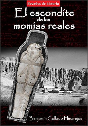 El escondite de las momias reales (Spanish Edition)