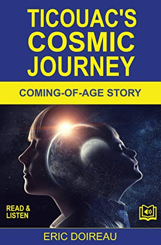 Ticouacs cosmic journey: Ebook + MP3 audio (English Edition ...