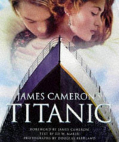 'JAMES CAMERON'S ''TITANIC''' by DOUGLAS KIRKLAND' 'ED W. MARSH (1998-08-01)
