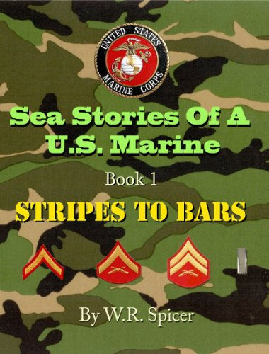 sea-stories-of-a-us-marine-book-1-stripes-to-bars