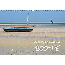 Faszination Afrika: Boote (Wandkalender 2018 DIN A3 quer): Einfach konstruierte Boote aus sieben afrikanischen Ländern (Monatskalender, 14 Seiten ) ... Kiesow, hinter-dem-horizont-media.net