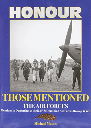 Honour Those Mentioned: The Air Forces