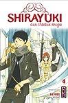 Shirayuki aux cheveux rouges Edition simple Tome 4