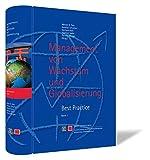 Management von Wachstum und Globalisierung. Best Practice: Band 1