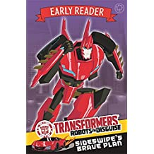 Sideswipe's Brave Plan: Book 2 (Transformers Early Reader)