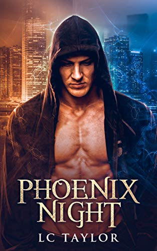 Phoenix Night (English Edition) eBook: LC Taylor: Amazon.es ...