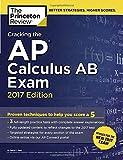 Cracking the AP Calculus AB Exam (College Test Preparation)